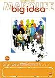big idea (Marquee special issue (No001))
