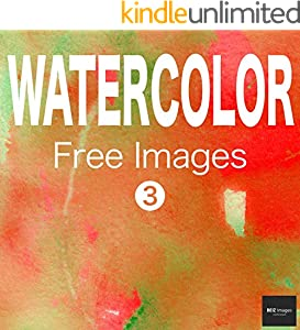 WATERCOLOR Free Images 3  BEIZ images - Free Stock Photos (English Edition)