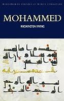 Mohammed (Wordsworth Classics of World Literature)