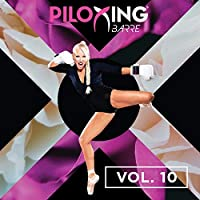 Piloxing Presents Barre Music Vol.10【CD】 [並行輸入品]