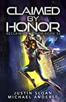 Claimed By Honor: A Kurtherian Gambit Series (Reclaiming Honor)