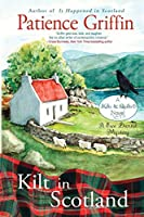 Kilt in Scotland: A Ewe Dunnit Mystery (Kilts and Quilts)