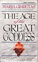 Age of the Great Goddess