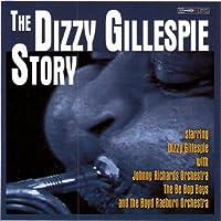 Dizzy Gillespie Story