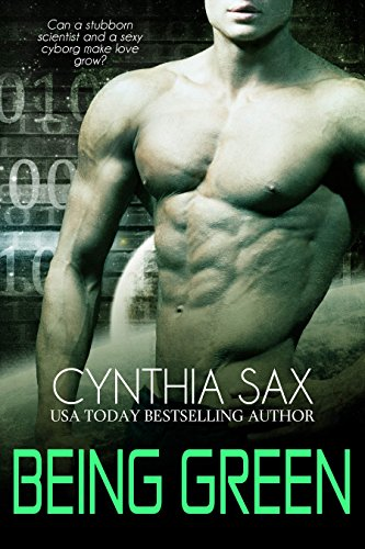 Being Green (Cyborg Sizzle Book 5) (English Edition)