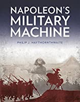 Napoleon's Military Machine