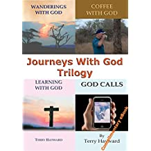 JOURNEYS WITH GOD Trilogy - A Trilogy of Teachings to help you on your Journeys with God