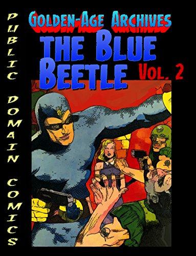 Blue Beetle Archives vol.2 (Public Domain Comics Archive Book 3) (English Edition)