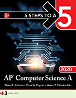 5 Steps to a 5 AP Computer Science A 2020