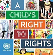 A Child's Right to Rights