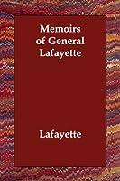 Memoirs of General Lafayette