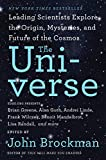 The Universe: Leading Scientists Explore the Origin, Mysteries, and Future of the Cosmos (Best of Edge Series)