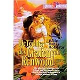 Die Toechter des Grafen von Kenwood. Roman. ( Romantik).