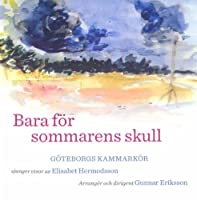 Bara for Sommarens Skull