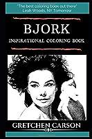 Bjork Inspirational Coloring Book (Bjork Books)