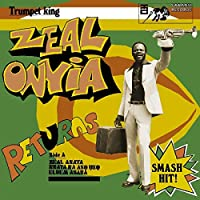 Trumpet King Zeal Onyia Returns [Analog]