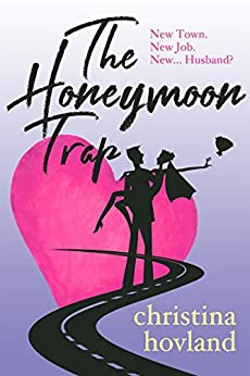 The Honeymoon Trap by [Hovland, Christina]