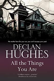 All the Things You Are by [Hughes, Declan]