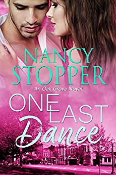 One Last Dance: A Small-Town Romance (Oak Grove series Book 2) by [Stopper, Nancy]