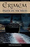Erimem - Death on the Waves