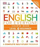 English for Everyone: Level 2: Beginner, Course Book (Lbrary Edition)