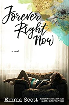 Forever Right Now by [Scott, Emma]