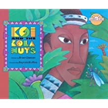 Koi and the Kola Nuts (Rabbit Ears Set 4)
