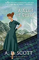 A Kind of Grief: A Novel (6) (The Highland Gazette Mystery Series)