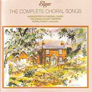 Elgar;the Complete Choral