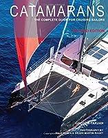 Catamarans: The Complete Guide for Cruising Sailors [並行輸入品]