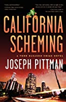 California Scheming (Todd Gleason Crime Novels)