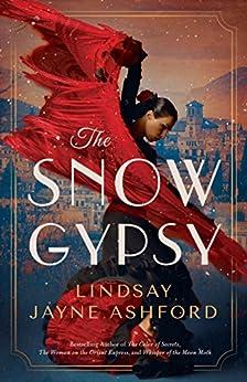 The Snow Gypsy by [Ashford, Lindsay Jayne]
