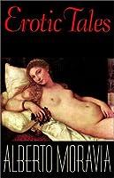 Erotic Tales: Stories by Alberto Moravia(1999-12-01)