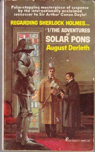 Regarding Sherlock Holmes : #1/The Adventures of Solar Pons