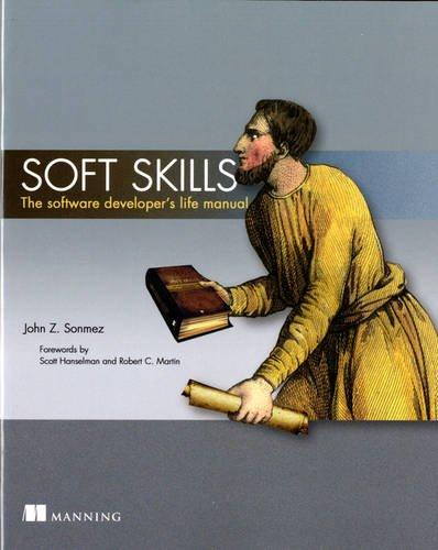 Soft Skills: The Software Developer's Life Manualの詳細を見る