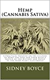 Hemp (Cannabis Sativa): A Practical Treatise on the Culture of Hemp for Seed and Fiber with a Sketch of the History and Natue of the Hemp Plant Illustrated (English Edition) 画像