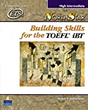 NorthStar Building Skills for the TOEFL iBT: High-Intermediate Student Book with CDs (2)