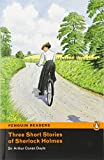 Penguin Readers: Level 2 Three Short Stories of Sherlock Holmes (MP3 PACK) (Penguin Readers (Graded Readers))