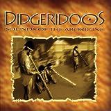 Didgeridoos: Sounds Of The Aborigine by Didgeridoos (1995-04-16)