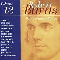 Vol. 12-Robert Burns Complete Songs