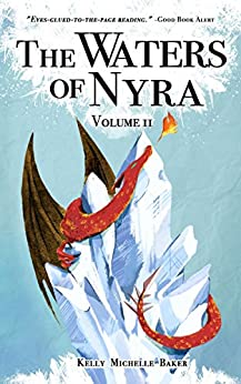 The Waters of Nyra: Volume II by [Baker, Kelly Michelle]