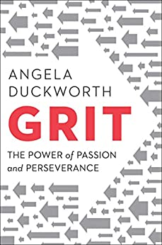 [Duckworth, Angela]のGrit: The Power of Passion and Perseverance (English Edition)