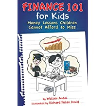 Finance 101 for Kids: Money Lessons Children Cannot Afford to Miss