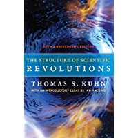 The Structure of Scientific Revolutions: 50th Anniversary Ed…
