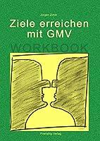 Ziele Erreichen Mit Gmv - Workbook