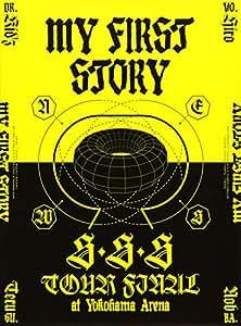 MY FIRST STORY「S・S・S TOUR FINAL at Yokohama Arena」 [DVD]