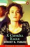 Catskill Eagle (Penguin Readers (Graded Readers))