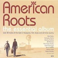 Americana Roots: The Essential Album