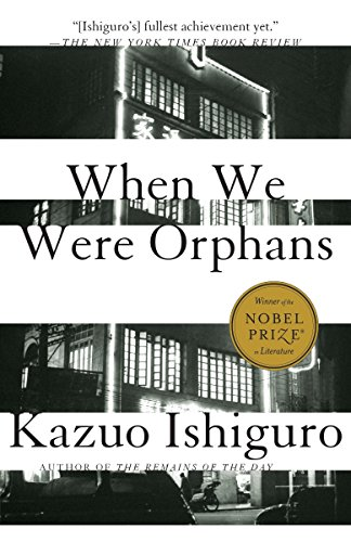 When We Were Orphans: A Novel (Vintage International)の詳細を見る