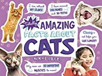 Totally Amazing Facts About Cats (Mind Benders)